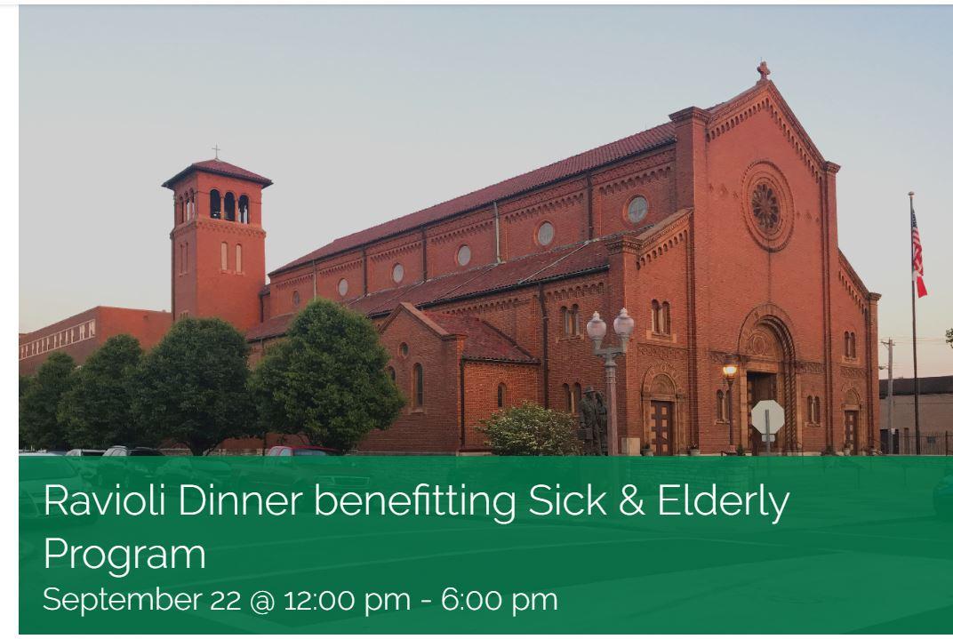 Ravioli Dinner to Benefit the Sick & Elderly Program
